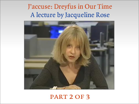Jacqueline Rose on Dreyfus part 2 of 3
