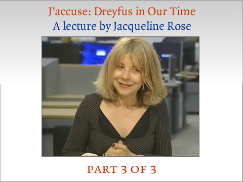 Jacqueline Rose on Dreyfus part 3 of 3